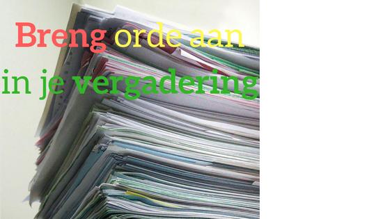 Breng orde aan in je vergadering